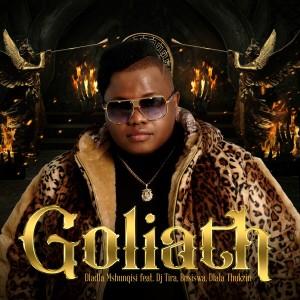 Album Goliath from Dladla Mshunqisi