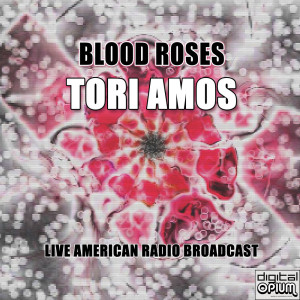 Album Blood Roses (Live) from Tori Amos