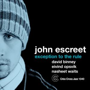 Album Exception To The Rule from Eivind Opsvik