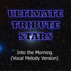 Ultimate Tribute Stars的專輯Roscoe Dash feat. Wale - Into The Morning (Vocal Melody Version)