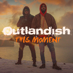 Album This Moment from Outlandish