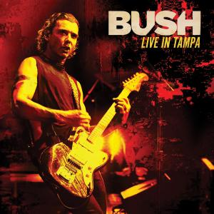 Album Live in Tampa from Bush