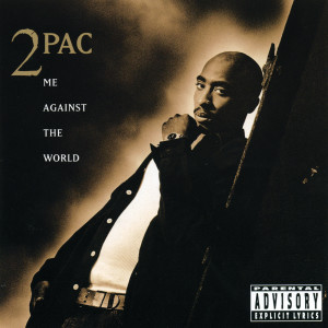 2Pac的專輯Me Against The World