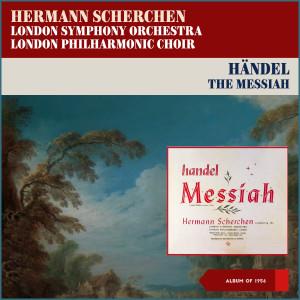 Album Georg Fridick Handel: The Messiah, HWV 56 from London Symphony Orchestra