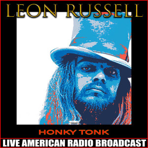 Leon Russell的專輯Honky Tonk (Live)
