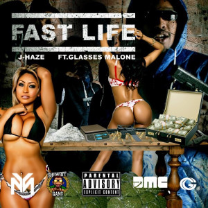 Listen to Fast Life song with lyrics from J-Haze