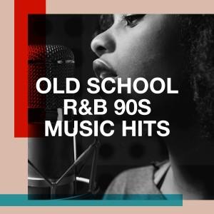 Album Old School R&B 90s Music Hits from Old School R&B