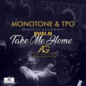Album Take Me Home Single from Monotone