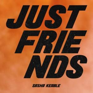 Sasha Keable的專輯Just Friends