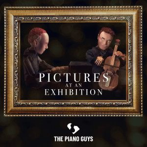 The Piano Guys的專輯Pictures at an Exhibition