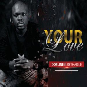 Album Your Love from Dosline