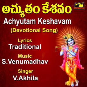Atchutam Kesavam dari V. Akhila