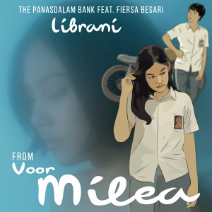 "Album Librani (feat. Fiersa Besari) [From ""Voor Milea""] from The Panasdalam Bank"