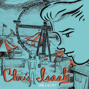 Album Mr. Lucky from Chris Isaak
