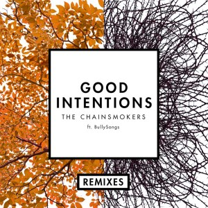 The Chainsmokers的專輯Good Intentions (Remixes)