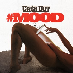 Album #Mood (Explicit) from Ca$h Out