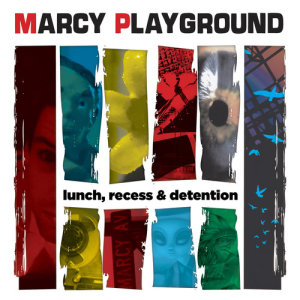 Album Lunch, Recess & Detention from Marcy Playground