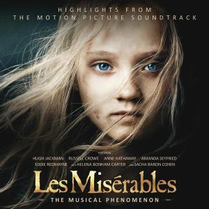 Les Misérables: Highlights From The Motion Picture Soundtrack 2012 Various Artists
