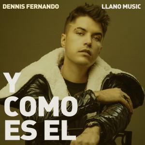 Album Y Como Es El from Dennis Fernando