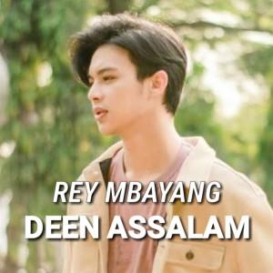 Deen Assalam dari Rey Mbayang