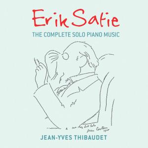 Jean-Yves Thibaudet的專輯Erik Satie:  The Complete Solo Piano Music