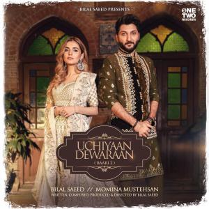 Album Uchiyaan Dewaraan from Bilal Saeed