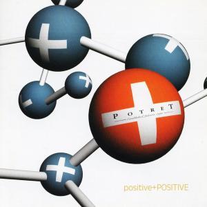positive+POSITIVE dari Potret