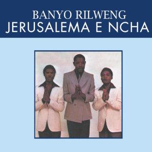 Listen to Jerusalema E Mocha song with lyrics from Jerusalema E Ncha