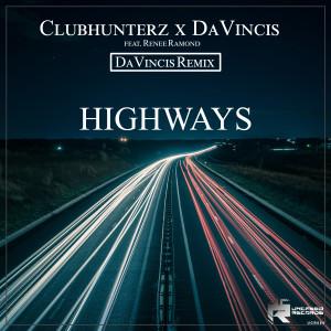 Album Highways (DaVincis Remix) from Clubhunterz