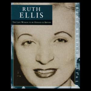 Album Great British Trials – Ruth Ellis from Cast
