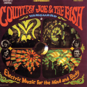 Electric Music For The Mind And Body 2006 Country Joe & The Fish
