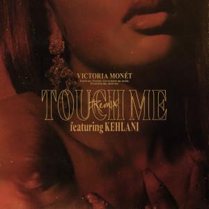Victoria Monet的專輯Touch Me (Remix)