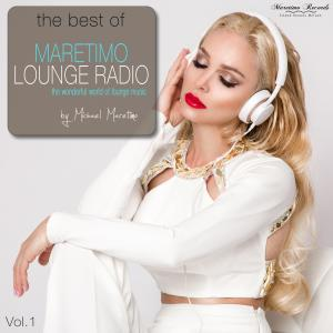 Album The Best of Maretimo Lounge Radio, Vol. 1 - The Wonderful World of Lounge Music from DJ Maretimo