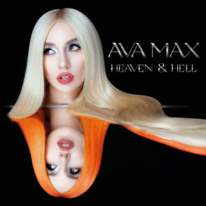 Ava Max的專輯Heaven & Hell