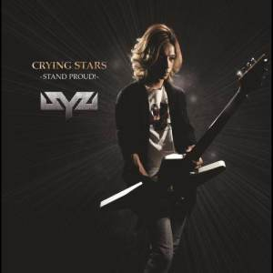 Syu的專輯CRYING STARS~STAND PROUD!~