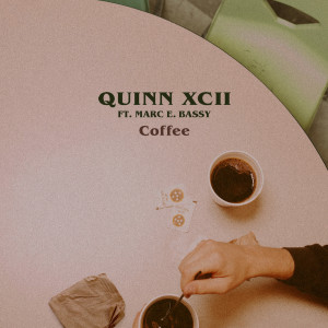 Listen to Coffee song with lyrics from Quinn XCII