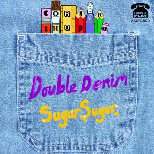 Album Double Denim / Sugar Sugar from Cornershop