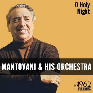Listen to O Holy Night song with lyrics from Mantovani & His Orchestra