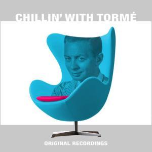 Mel Tormé的專輯Chillin' With Tormé