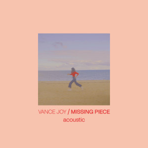 Album Missing Piece (Acoustic) from Vance Joy