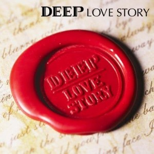Listen to Intro ~LOVE STORY~ song with lyrics from DEEP