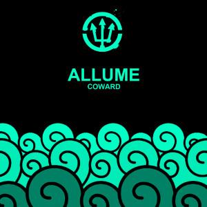 Allume的專輯Coward