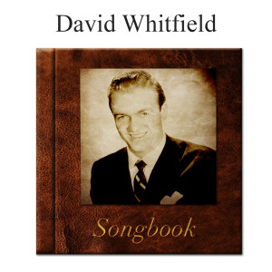 Album The David Whitfield Songbook from DAVID WHITFIELD