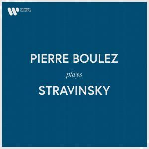Pierre Boulez的專輯Pierre Boulez Plays Stravinsky