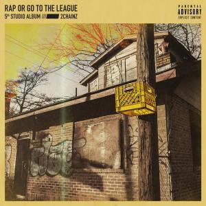 อัลบั้ม Rap Or Go To The League