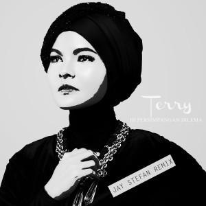 Di Persimpangan Dilema (Jay Stefan Remix) dari Terry