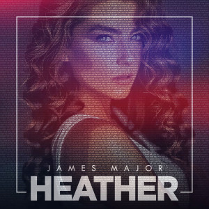 Heather dari James Major