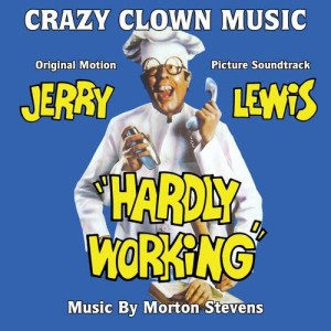 Album Hardly Working: Crazy Clown Music - From The Original Soundtrack from Morton Stevens