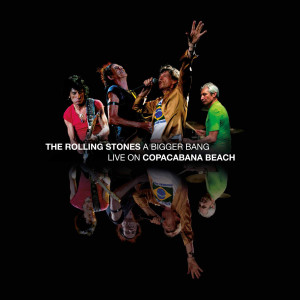 Album A Bigger Bang (Live) (Explicit) from The Rolling Stones