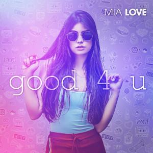 good 4 u dari Mia Love